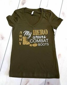 My Hero Wears Combat Boots Proud Army Sister V Neck Shirt Army Mom Shirt by RideOnApparel on Etsy Army Girlfriend Shirts, Army Mom Shirts, Military Mom, Military Deployment, Military Green, Military Crafts, Military Couples, Army Sister, Army Clothes