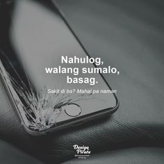 Bitter Quotes Tagalog, Tagalog Quotes Patama, Tagalog Quotes Hugot Funny, Tagalog Love Quotes, Filipino Quotes, Pinoy Quotes, Bisaya Quotes, Crush Quotes, Bitterness Quotes
