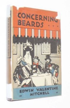 Concerning beards, by Edwin Valentine Mitchell, http://www.amazon.com/dp/B0006AL9Y0/ref=cm_sw_r_pi_dp_Ll5Rrb06DFNS7