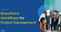How to Use SharePoint Workflows for Project Management #SharePoint2019 #SharePoint2016 #SharePoint2013 #SharePoint #projectmanagement #projects #PPM #PMO #BrightWork #PPMsoftware  #workflow #SharePointworkflows #Nintex #PowerAutomate #MSFlow #SharePointDesigner