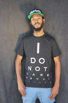 I DO NOT CARE ABOUT HATERS- Eye chart t-shirt BUY NOW  CATCHXXII.COM