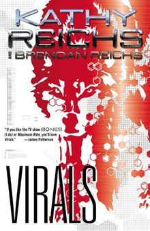 Virals By: Kathy Reichs - book 1 - i love this series and am obsessed with it. So good!