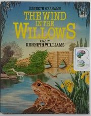 The Wind in the Willows written by Kenneth Grahame performed by Kenneth Williams on Cassette (Abridged)
