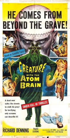 1950s Sci-Fi B-movies | creature_with_the_atom_brain_poster_03