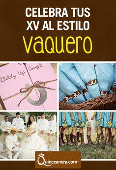 Celebra tus 15 con una quinceañera vaquera! | Temas | Botas | Quinceanera | Quince |