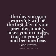 Worry Quotes Entrancing The Less You Worry The Less Complicated Life Becomeswisdom