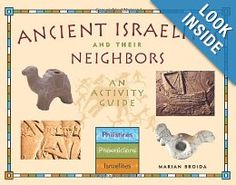 Ancient Israelites and Their Neighbors: An Activity Guide: Marian Broida: 9781556524578: Amazon.com: Books