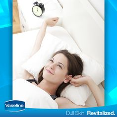 Your skin will wake up beautiful if it sleeps after a dose of #Vaseline.