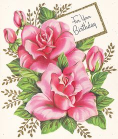 Lovely pink blooms for your birthday. #flowers #vintage #birthday #cards