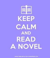 Keep Calm and read a novel