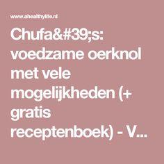 Chufa's: voedzame oerknol met vele mogelijkheden (+ gratis receptenboek) - Voeding en gezondheid - aHealthylife.nl