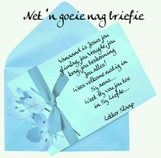 Goeie Nag, Morning Inspirational Quotes, Afrikaans Quotes, Good Night Quotes, Words, Diy, Do It Yourself, Bricolage, Homemade