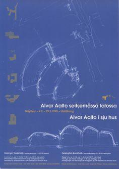Alvar Aalto seitsemässä talossa. Alvar Aallon syntymän 100-vuotisjuhlavuoden näyttely. Taidehalli, Helsinki, 4.2.-29.3.1998.