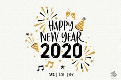 happy new year 2020 - happy new year 2020 ` happy new year 2020 quotes ` happy new year 2020 wallpapers ` happy new year 2020 design ` happy new year 2020 wishes ` happy new year 2020 images ` happy new year 2020 gif ` happy new year 2020 background Happy New Year Design, Happy New Year Images, Happy New Year Cards, New Year Designs, New Year Wishes, Happy New Year 2020, Happy New Year Calligraphy, Calligraphy Quotes, Silhouette Cameo