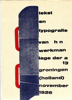 A piece by HN Werkman (from The Next Call), one of my favorite designers.