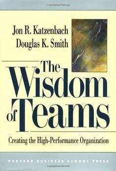 The Wisdom of Teams: Creating the High-Performance Organization by Katzenbach, Jon R., Smith, Douglas K. published by Harvard Business Review Press (1992) Hardcover null,http://www.amazon.com/dp/B00ES257SQ/ref=cm_sw_r_pi_dp_z87itb06S9W9PYCX $12.95 #business