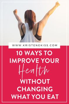 10 Ways to Improve Your Health Without Changing What You Eat Trying To Be Happy, Negative Thinking, Create Awareness, What You Eat, Nutrition Guide, I Feel Good, For Your Health, Get Healthy, Healthy Eating