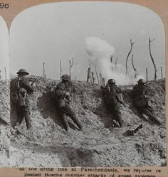 """""""In the firing line at Passchendaele, we repulse repeated Bosche [German] counter attacks of great violence"""""""