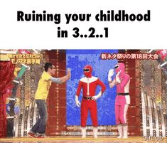 Ruining your childhood in 3..2..1
