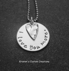 I Love You More in lowercase fancy script by klacustomcreations, $45.90