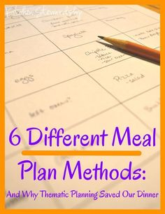 How to Create a Meal Plan Method for Your Family. From once a month cooking to meal planning services to thematic planning, it's all covered here!