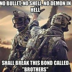 Brother fight together, Airsoft Military Humor, Military Life, Military Army, Army Mom, Airsoft, Xbox Game, Army Quotes, Soldier Quotes, Inspirational Military Quotes