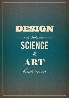 Design, Science, Art