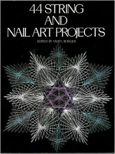 44 String and Nail Art Projects: Vivien Bowler: 9780517518878: Amazon.com: Books