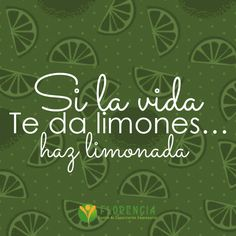 Si la vida te da limones…Ya esta cerca el fin de semana ¡Animo!  #Centrodecapacitacion #Motivacional