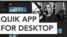 GoPro Quik for Desktop  Tutorial & Overview