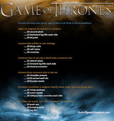 Game of Thrones exercise game for arms, legs, or abs. Work out while you watch TV!