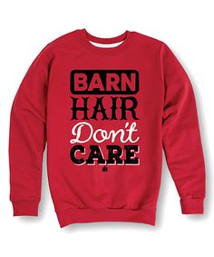 This International Harvester Red 'Barn Hair Don't Care' Crewneck Sweatshirt by International Harvester is perfect! #zulilyfinds