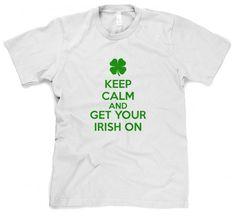 Keep Calm Irish On Shirt funny Saint Patrick's Day t shirt S-4XL