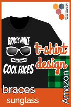 Braces cool with sunglasses face T Shirt Designs, St. Patricks Day, Cool Face, Cool Sunglasses, Braces, Teeth, Cool Stuff, Amazon, Dark