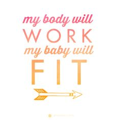 My body will work, my baby will fit! Free Birth Affirmation Printables. #quotes #inspiration #pregnancy