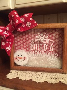 This is a beautiful 8 x 10 wooden shadow box with Do You Want To Build A Snowman? on the front glass. It is filled with a snowman and snow and is trimmed with a red snowflake burlap bow. Cricut Christmas Ideas, Christmas Signs, Diy Christmas Gifts, Christmas Projects, All Things Christmas, Holiday Crafts, Christmas Holidays, Burlap Christmas, Christmas Sewing