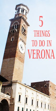 5 Things to do in Verona Italy