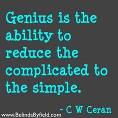 You are Genius.