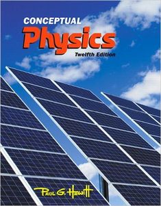Amazon.com: Conceptual Physics (12th Edition) (9780321909107): Paul G. Hewitt: Books
