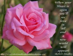 When your Heart is open you'll see love in all and a New World will appear! Spiritual Awakening Quotes, Your Heart, Spirituality, World, Flowers, Spiritual, The World, Royal Icing Flowers, Flower