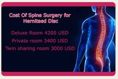 Cost Of Spine Surgery for Spinal Disc Herniation. Be treated, Talk to us! +1.303.500.3821 #SpineSurgery for #HerniatedDisc in #Bangalore_India