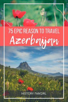75 Epic Reasons You Need to Travel Azerbaijan - History Fangirl Travel Advice, Travel Guides, Travel Tips, Travel Plan, Azerbaijan Travel, Journey, Bhutan, Pilgrimage, Mongolia
