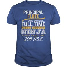 (Tshirt Choice) Awesome Tee For Principal Flute [Tshirt design] Hoodies, Funny Tee Shirts