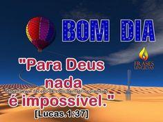 Nada é Impossível Para Deus.