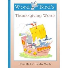 Word Bird's Thanksgiving Words by Jane Belk Moncure. READ-ALONE MON.