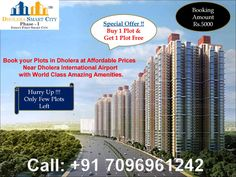 Book your Plots in Dholera Smart City at affordable price. First Time in your life, Make your future bright. Buy Plots near Dholera International airport, Highway, Metro Stations & Hotels. Special Offers !! Buy 1 Plot & Get 1 Free. Zero Down Payment Plan. EMI options available for 24 months, 36 months and 48 months. Booking Amount Rs.5000/- Only. For More Information-- Please Visit Us : http://www.dholera-smart-city.com/plots-in-dholera-sir.html Or Contact Us : +91 7096961244 #Dholera
