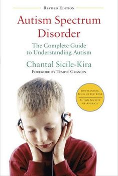 Newly revised and updated, this award-winning guide covers every aspect of understanding and living with autism today Comprehensive and authoritative, Autism Spectrum Disorders explains all aspects of...