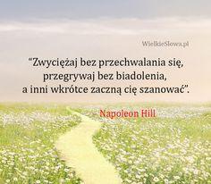 Zwyciężaj bez przechwalania się... #Hill-Napoleon,  #Skromność, #Szacunek