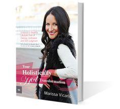 Your Holistically Hot transformation by Marissa Vicario - http://www.skinnykc.com/holistically-hot-transformation-marissa-vicario/