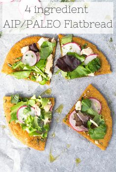 4 Ingredient AIP Flatbread (paleo, vegan) – if you've been missing bread, this recipe is for you!
